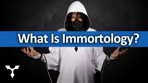 What Is Immortology?