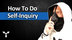 How To Do Self-Inquiry