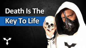Death Is The Key to Life