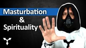 Masturbation and Spirituality